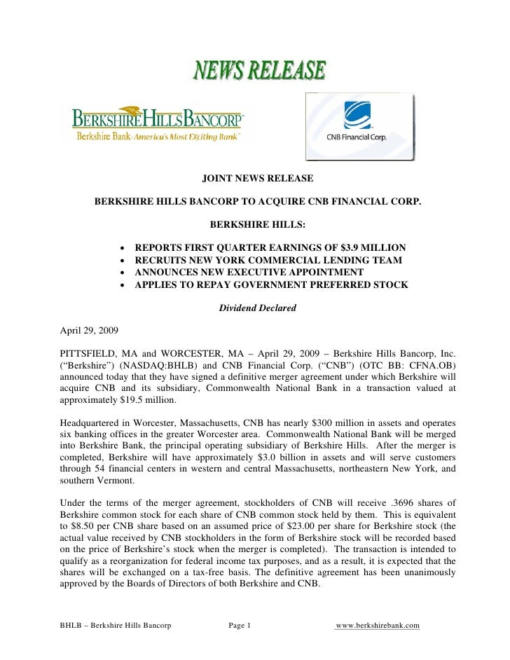 JOINT NEWS RELEASE           BERKSHIRE HILLS BANCORP TO ACQUIRE CNB FINANCIAL CORP.                                       ...