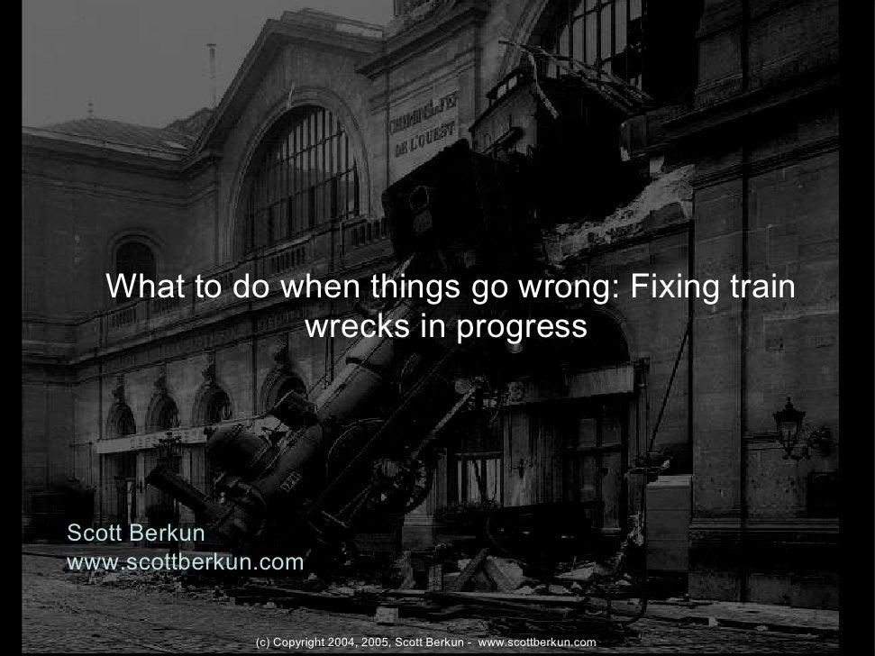 Scott Berkun at BayCHI: Saving Design Train Wrecks