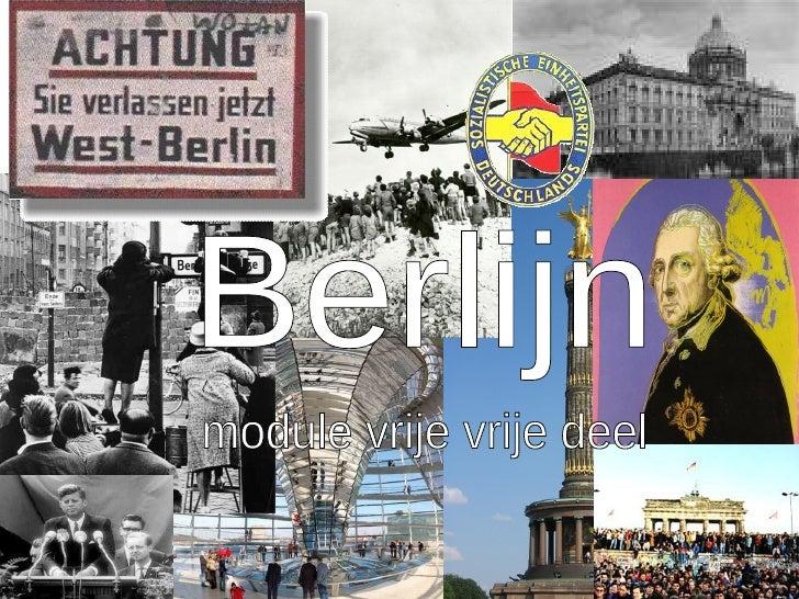 Berlijn module vrije vrije deel