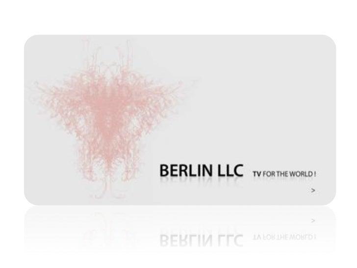 Berlin LLC - TV for the World!