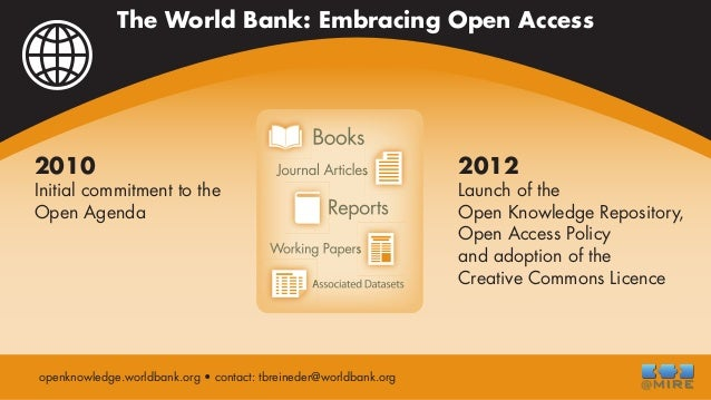 The World Bank: Embracing Open Access             WORLD BANK OPEN DEVELOPMENT2010                                         ...