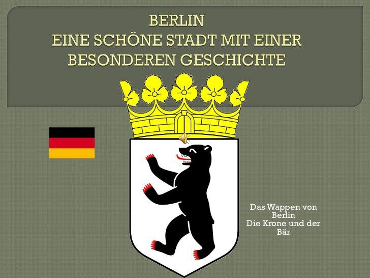 Das Wappen von Berlin Die Krone und der Bär