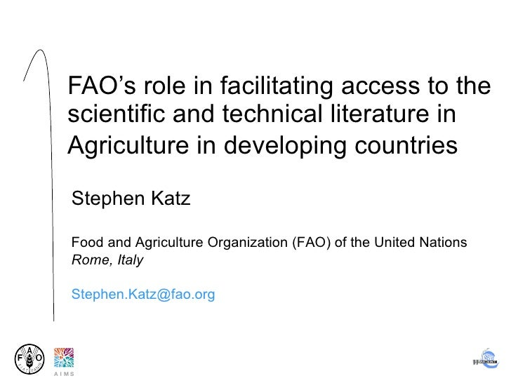 FAO's role in facilitating access to the scientific and technical literature in Agriculture in developing countries