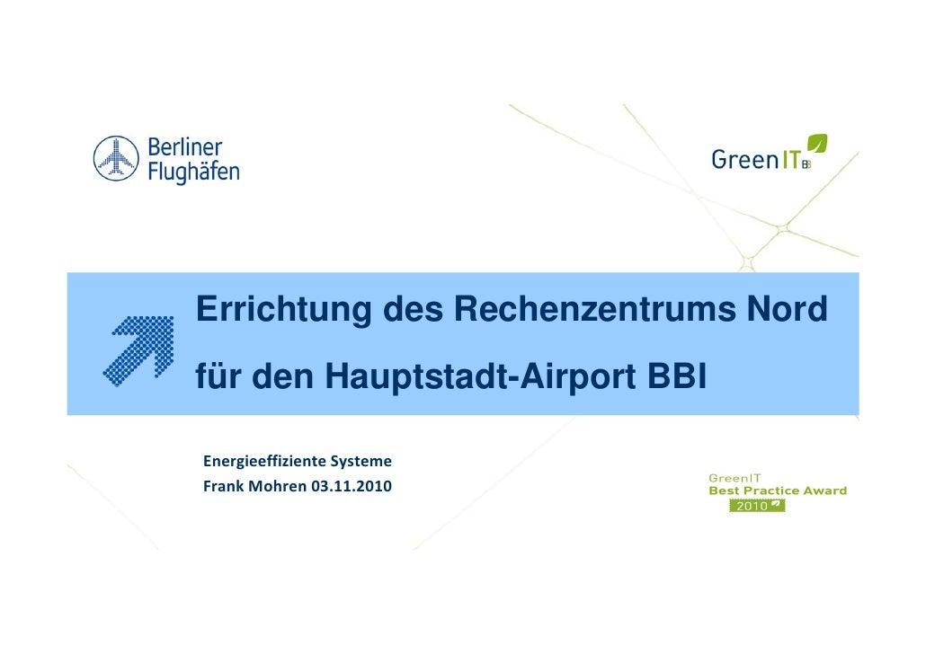 Berliner Flughäfen (BBI) - Energieeffizientes Rechenzentrum