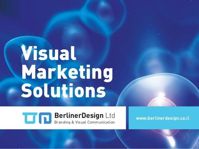 BerlinerDesignBranding & Visual CommunVisualMarketingSolutionsBerlinerDesign LtdBranding & Visual Communicationwww.berline...