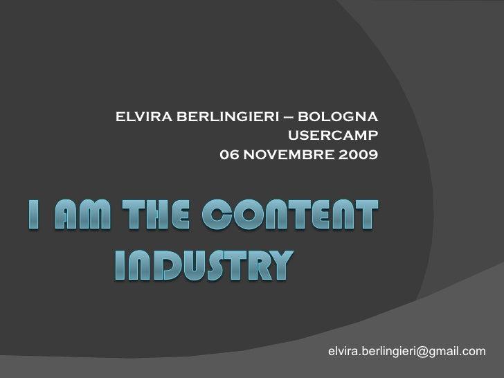 "USER-CAMP: speech ""I am the content industry"" di Elvira Berlingieri"