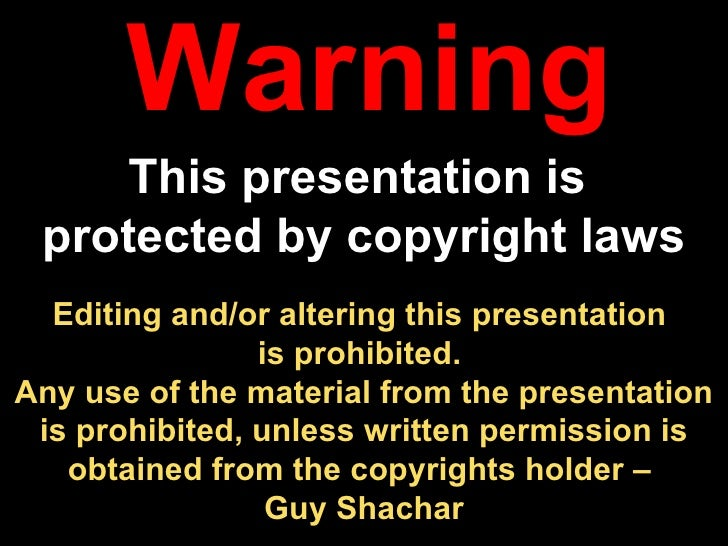 Editing and/or altering this presentation  is prohibited.  Any use of the material from the presentation is prohibited, un...