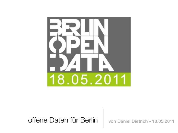 offene Daten für Berlin   von Daniel Dietrich - 18.05.2011