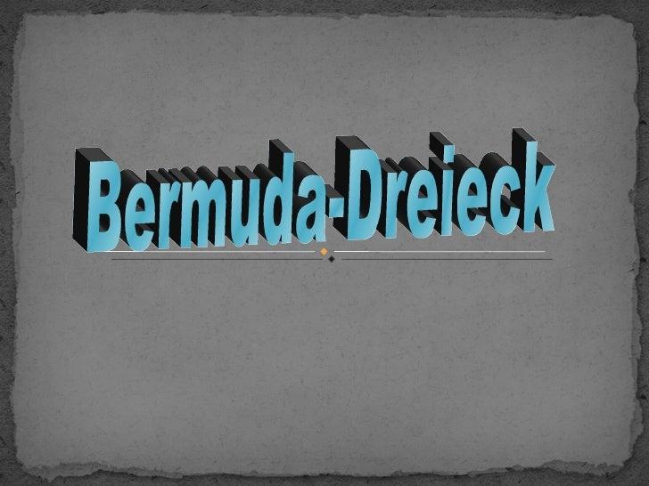 Bermuda-Dreieck, auch als Dreieck des Teufels bekannt, ist eine Region im westlichen Teil des Nord-Atlantik, wo eine Reihe...