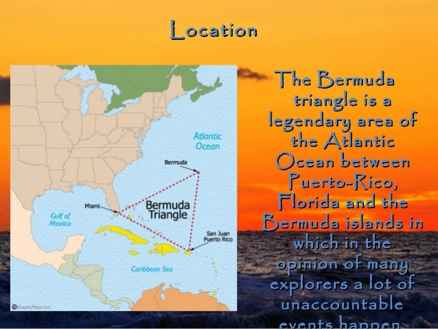 informative speech on bermuda triangle We have a 5 minute informative speech presentation coming up soon in our communications class i decided to do mine on the bermuda triangle it seems interesting and i think people would want to know more details about it.