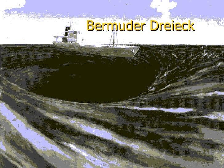 Bermuder Dreieck
