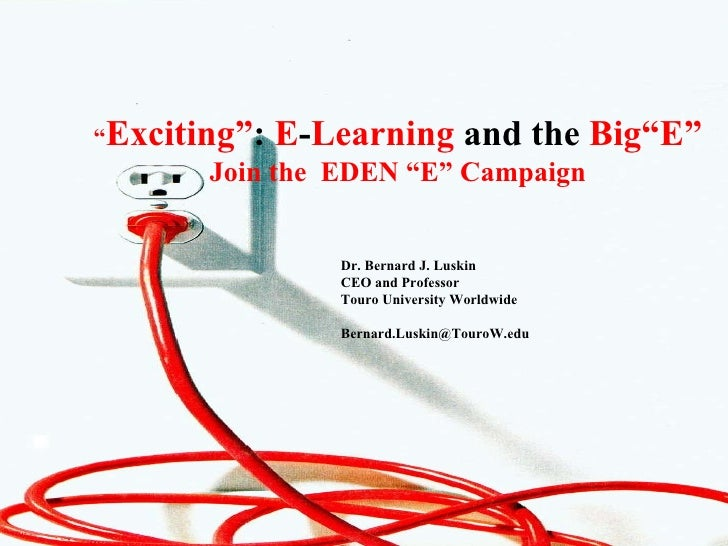"""""""Exciting"""": E-Learning and the Big """"E"""""""