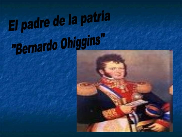 Bernardo O\ Higgins Riquelme