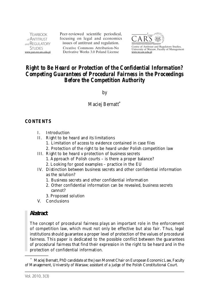 Right to Be Heard or Protection of the Confidential Information?Competing Guarantees of Procedural Fairness in the Proceed...