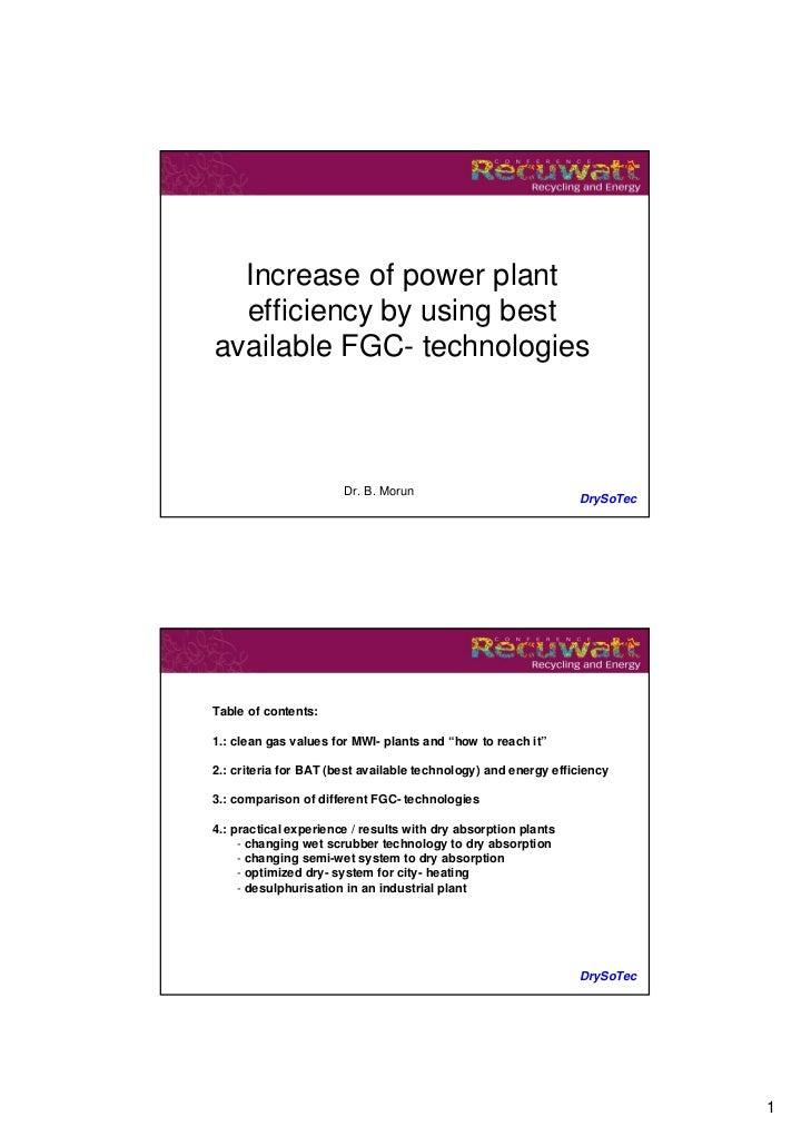 Increase of power plant  efficiency by using bestavailable FGC- technologies                       Dr. B. Morun           ...