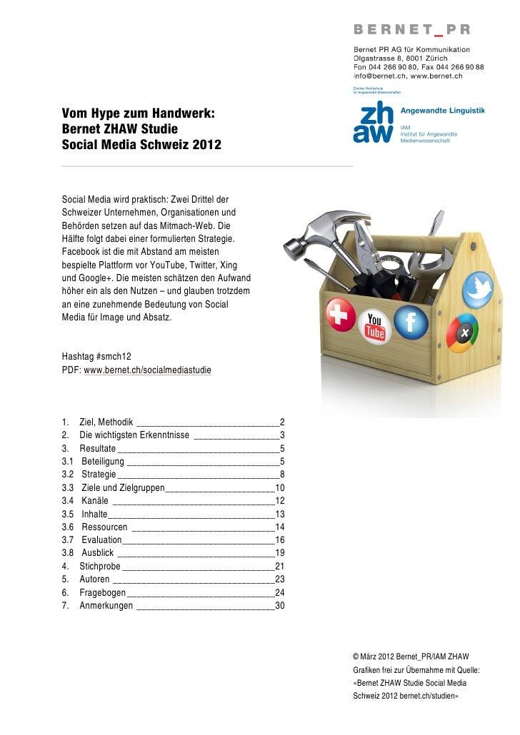 Vom Hype zum Handwerk:Bernet ZHAW StudieSocial Media Schweiz 2012Social Media wird praktisch: Zwei Drittel derSchweizer Un...
