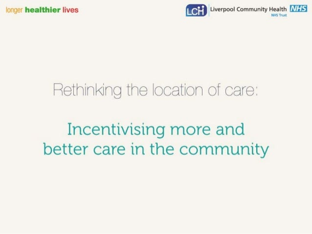 Bernie Cuthel: incentivising more and better care in the community