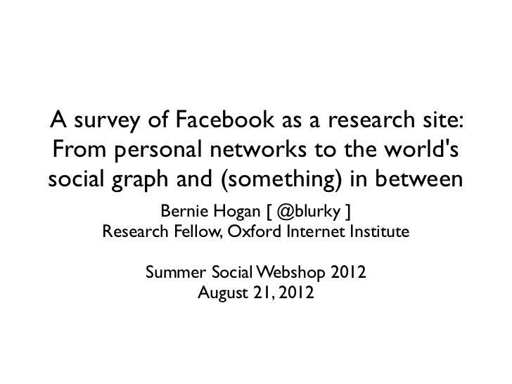 "Bernie Hogan, ""A survey of Facebook as a research site"""