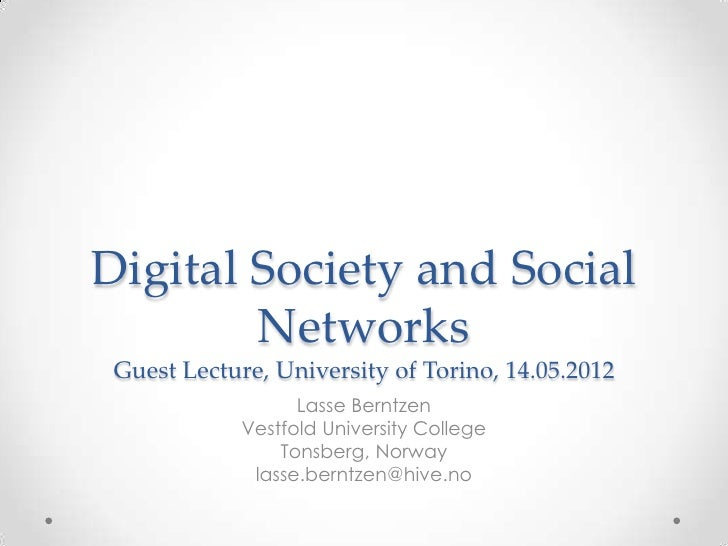 Digital Society and Social        Networks Guest Lecture, University of Torino, 14.05.2012                   Lasse Berntze...