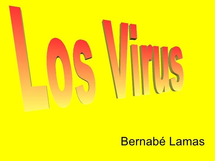 Bernabé Lamas Los Virus