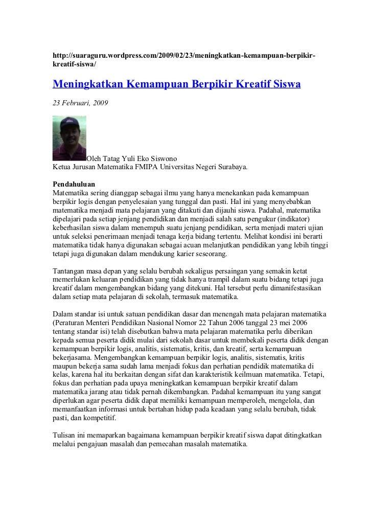 http://suaraguru.wordpress.com/2009/02/23/meningkatkan-kemampuan-berpikir- kreatif-siswa/  Meningkatkan Kemampuan Berpikir...