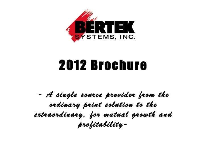 Bertek Systems Inc (2012)