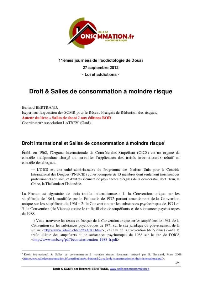 11èmes journées de l'addictologie de Douai 27 septembre 2012 - Loi et addictions -  Droit & Salles de consommation à moind...