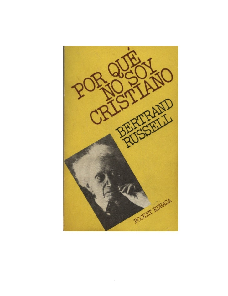 Bertrand russel, porque no soy cristiano