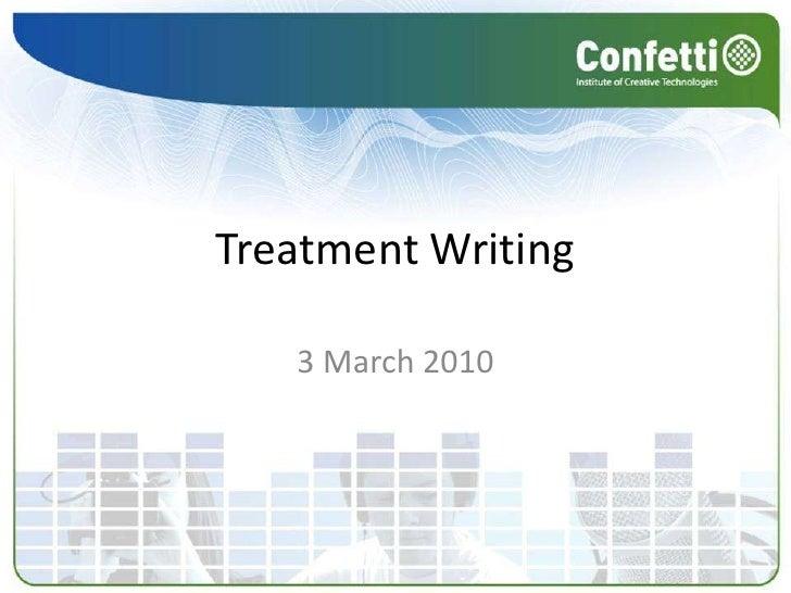 Treatment Writing Pt I