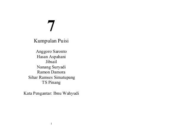 7 Kumpulan Puisi Anggoro Saronto Hasan Aspahani Jibsail Nanang Suryadi Ramon Damora Sihar Ramses Simatupang TS Pinang Kata...