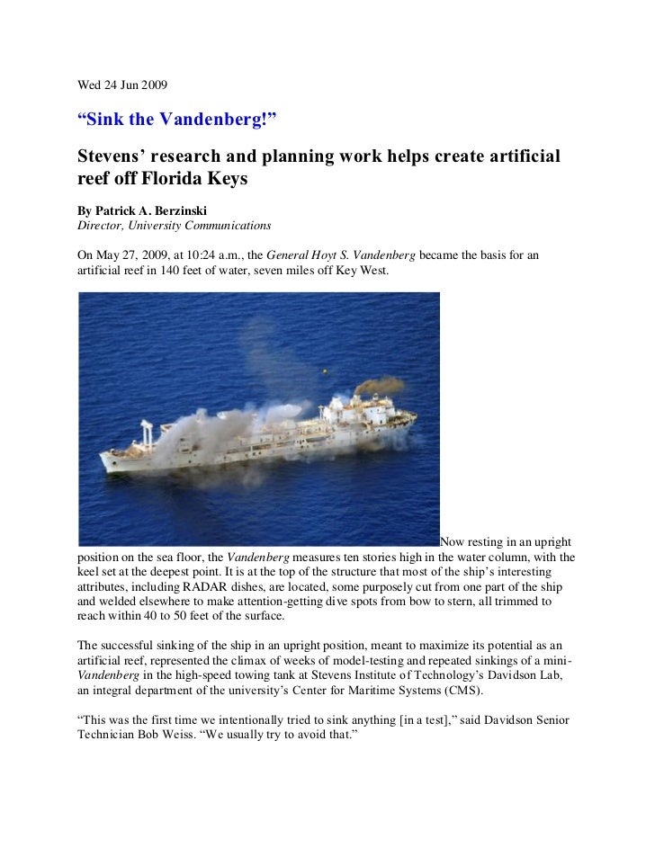 """Wed 24 Jun 2009""""Sink the Vandenberg!""""Stevens' research and planning work helps create artificialreef off Florida KeysBy Pa..."""