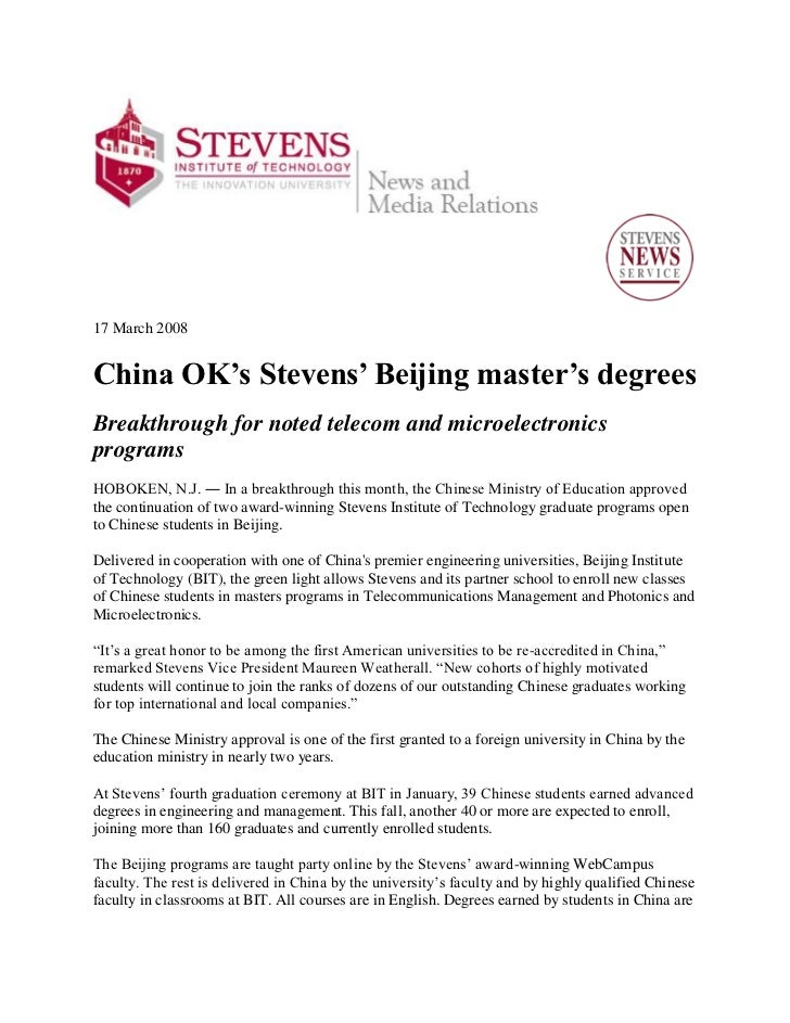 17 March 2008China OK's Stevens' Beijing master's degreesBreakthrough for noted telecom and microelectronicsprogramsHOBOKE...