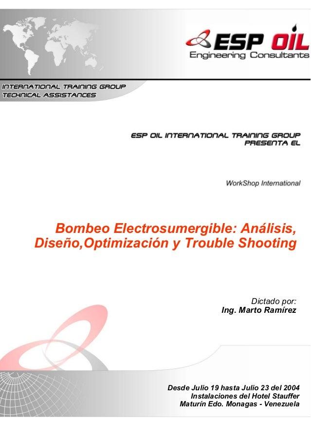 Bombeo Electrosumergible: Análisis,Diseño,Optimización y Trouble Shooting                                         Dictado ...