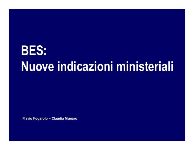 BES. Nuove indicazioni ministeriali, di Flavio Fogarolo e Claudia Munaro