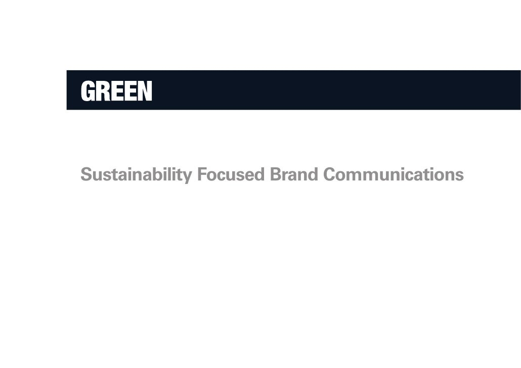 Sustainability Focused Brand Communications