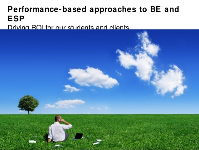 Performance-based Approaches to BE and ESP