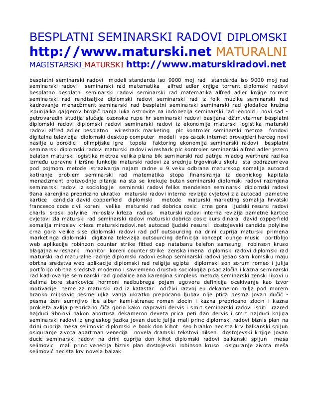 BESPLATNI SEMINARSKI RADOVI DIPLOMSKIhttp://www.maturski.net MATURALNIMAGISTARSKI MATURSKI                http://www.matur...