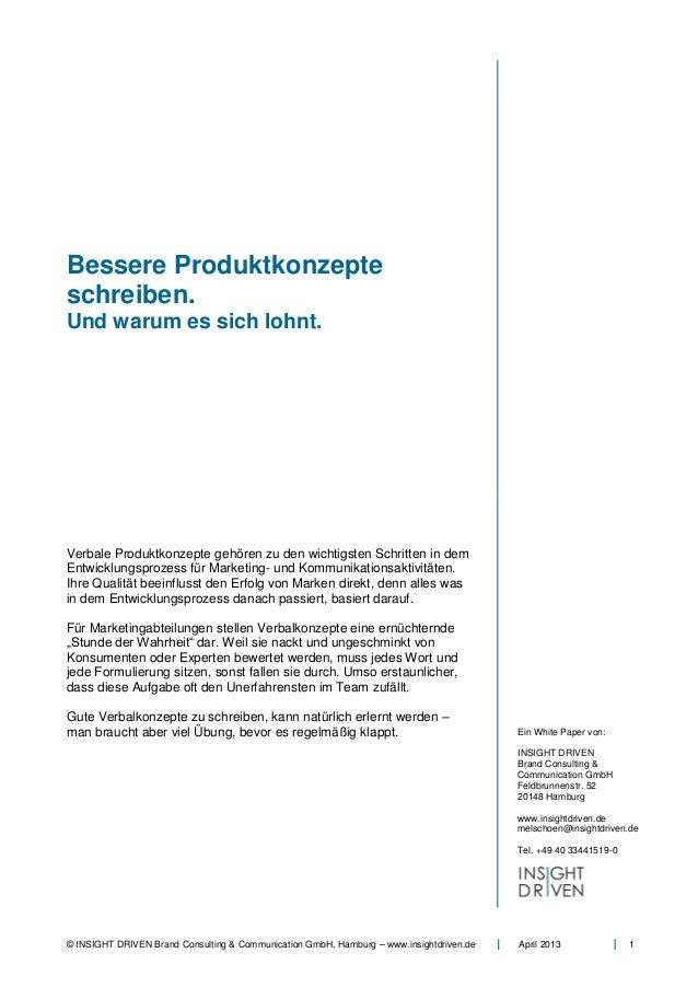 © INSIGHT DRIVEN Brand Consulting & Communication GmbH, Hamburg – www.insightdriven.de April 2013 1Bessere Produktkonzepte...