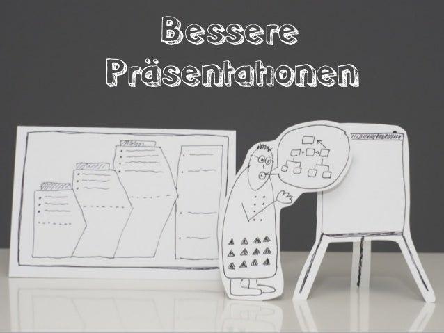 BesserePräsentationenfür Software-Entwickler und Architekten