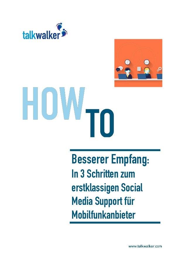 Besserer Empfang: In 3 Schritten zum erstklassigen Social Media Support für Mobilfunkanbieter