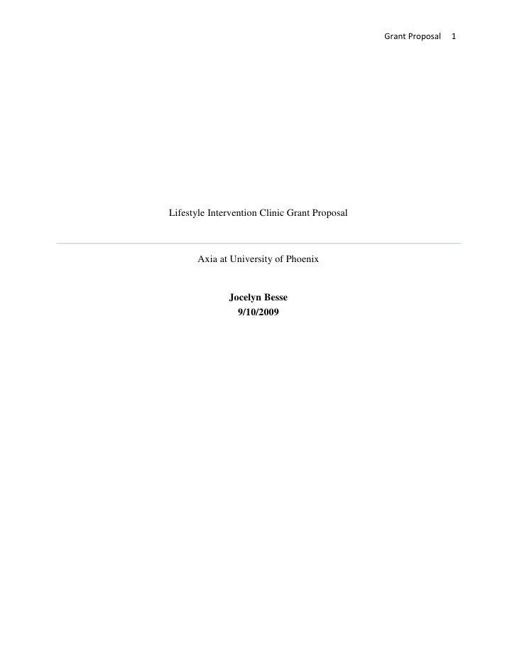 Lifestyle Intervention Clinic Grant ProposalAxia at University of PhoenixJocelyn Besse9/10/2009<br />     Pediatric nutrit...