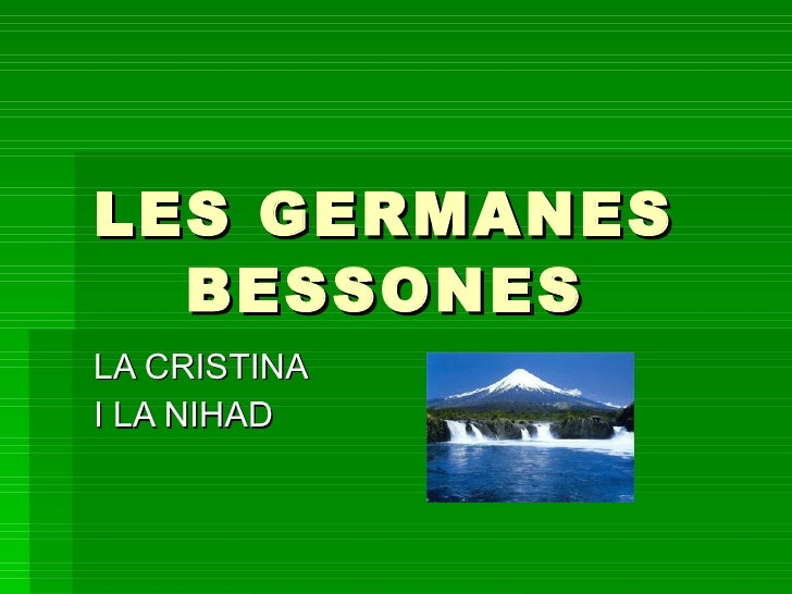 Germanes Bessones