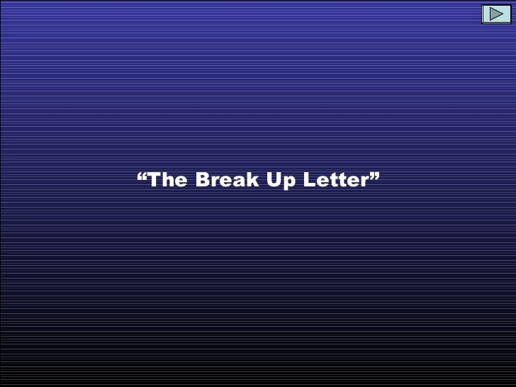 Best Break Up Letter Ever