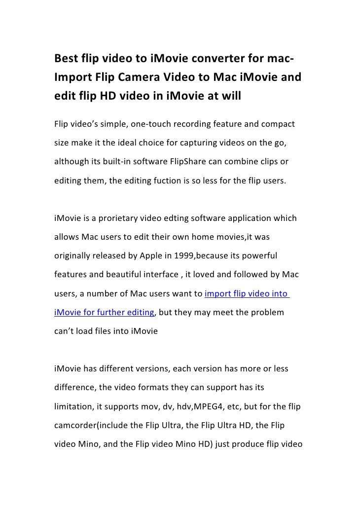 Best flip video to iMovie converter for mac- Import Flip Camera Video to Mac iMovie and edit flip HD video in iMovie at wi...