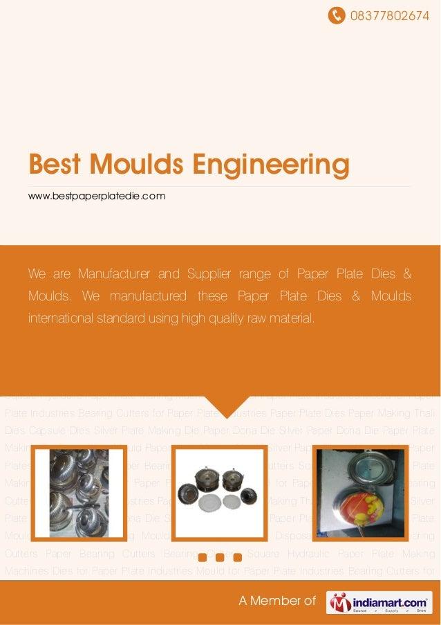 08377802674A Member ofBest Moulds Engineeringwww.bestpaperplatedie.comPaper Plate Dies Paper Making Thali Dies Capsule Die...