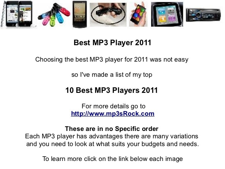 Best MP3 Player 2011   Choosing the best MP3 player for 2011 was not easy               so Ive made a list of my top      ...