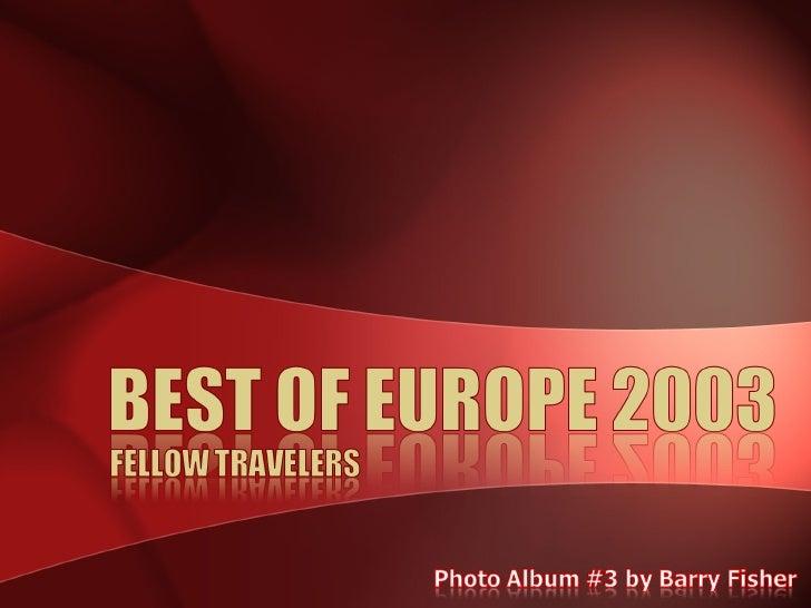 Best Of Europe 2003 - Fellow Travelers