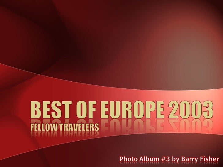 Best Of Europe 2003 - Fellow Travelers
