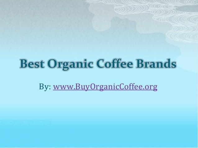 Best Organic Coffee Brands
