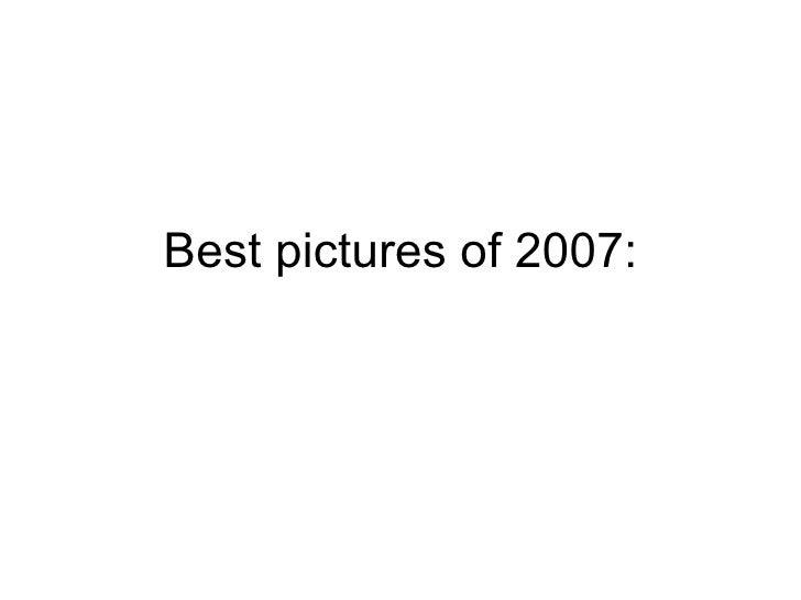 Best pictures of 2007: